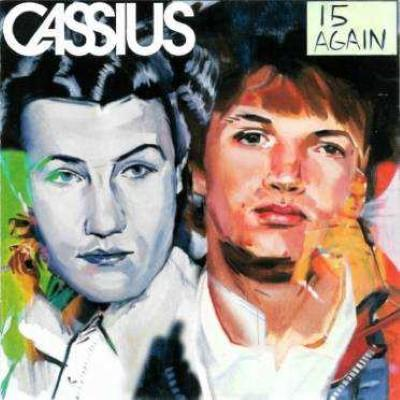 Cassius - 15 Again