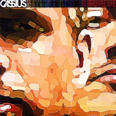 Cassius - Au Reve