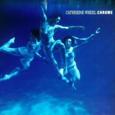 Catherine Wheel - Chrome (LP)