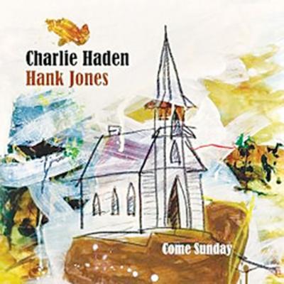 Haden, Charlie & Jones, Hank - Come Sunday (cover)