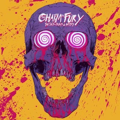 Charm the Fury - Sick, Dumb & Happy (LP)