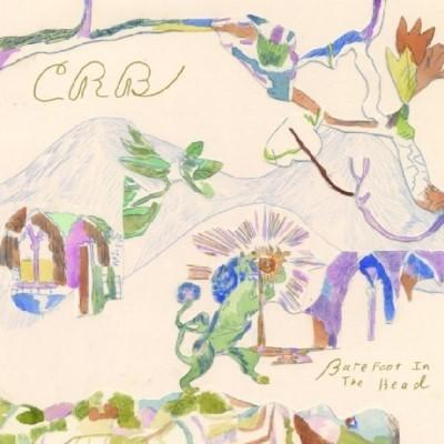 Chris Robinson Brotherhood - Barefoot In the Head