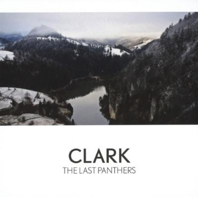 Clark - Last Panthers (Limited)