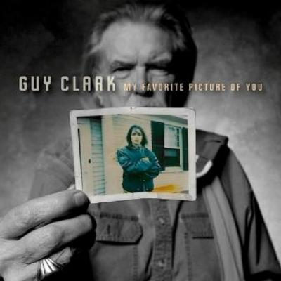 Clark, Guy - My Favorite Picture Of You (cover)