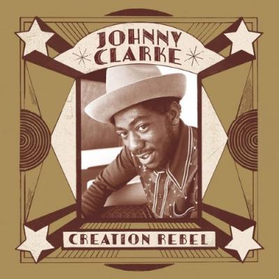 Clarke, Johnny - Creation Rebel (LP)