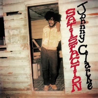 Clarke, Johnny - Satisfaction (LP)