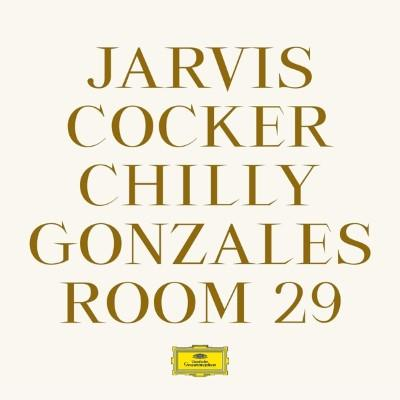 Cocker, Jarvis & Chilly Gonzales - Room 29