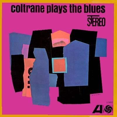 Coltrane, John - Coltrane Plays the Blues (LP)
