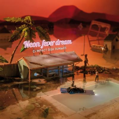 Compact Disk Dummies - Neon Fever Dream (White Vinyl) (LP)