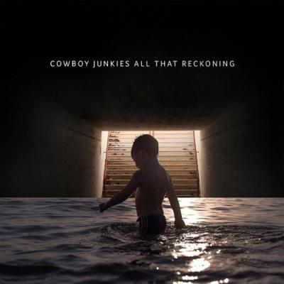 Cowboy Junkies - All That Reckoning (LP)