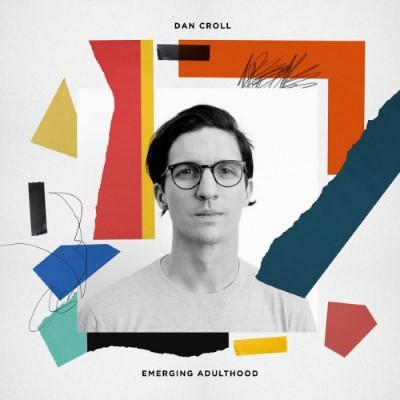 Croll, Dan - Emerging Adulthood (LP)