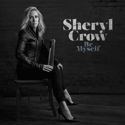 Crow, Sheryl - Be Myself