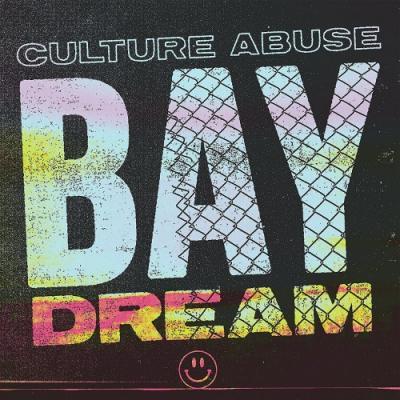 Culture Abuse - Bay Dream (LP)