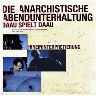 DAAU - Hineininterpretierung (25th Anniversary Edition) (2LP)