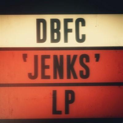 DBFC - Jenks (LP)