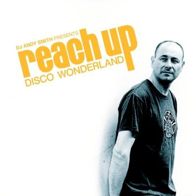 DJ Andy Smith - Reach Up (Disco Wonderland) (3LP)