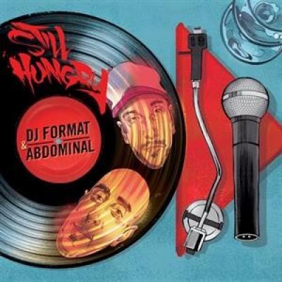 DJ Format & Abdominal - Still Hungry (LP)