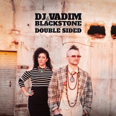 DJ Vadim & Blackstone - Double Sided (2LP)
