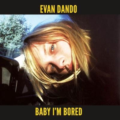 Dando, Evan - Baby I'm Bored (2CD+BOOK)