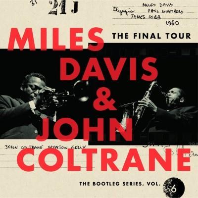 Davis, Miles & John Coltrane - Final Tour (The Bootleg Series Vol. 6) (4CD)