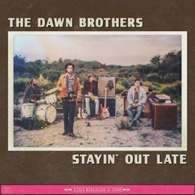 Dawn Brothers - Stayin' Out Late (LP)