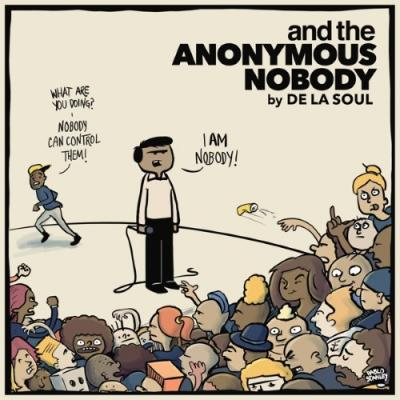 De La Soul - And The Anonymous Nobody