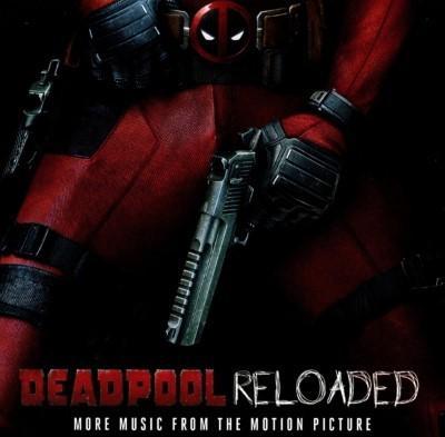 Deadpool Reloaded (OST by Junkie XL)
