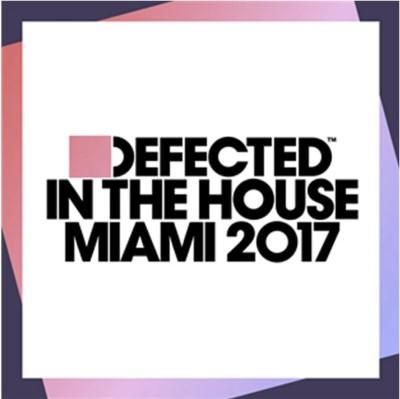 Defected In The House: Miami 2017 (2CD)