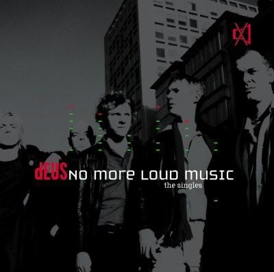 Deus - No More Loud Music (Best Of) (cover)