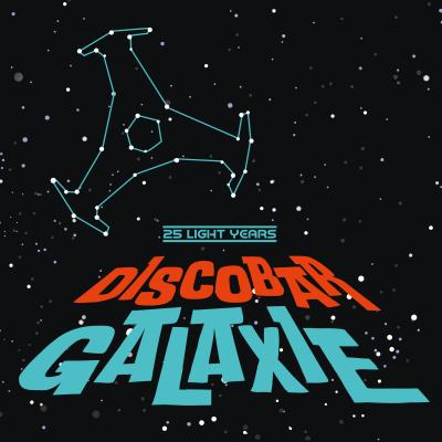 Discobar Galaxie - 25 Light Years (Limited Edition) (10x7INCH)
