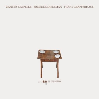 Wannes Cappelle, Broeder Dieleman & Frans Grapperhaus - Dit Is De Bedoeling (LP+CD)