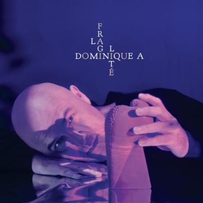 Dominique A - La Fragilite (LP)