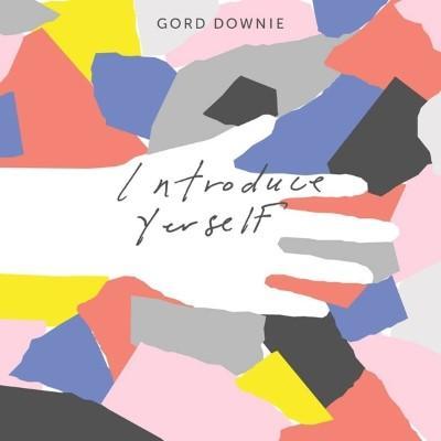 Downie, Gord - Introduce Yerself (LP)