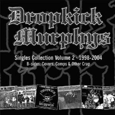 Dropkick Murphys - Singles Collection Vol.2 (cover)