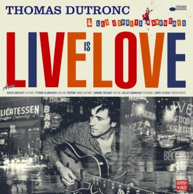 Dutronc, Thomas - Live is Love (2LP)
