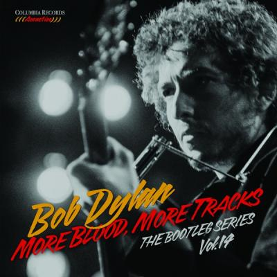 Dylan, Bob - Bootleg Series 14 (More Blood, More Tracks)