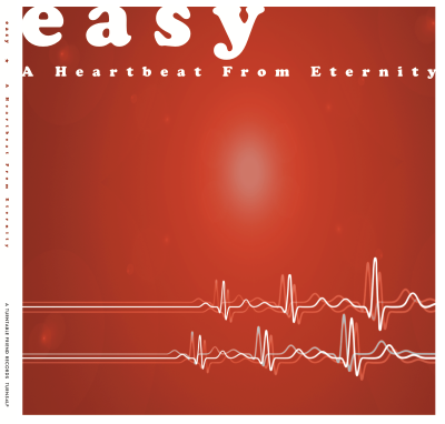 Easy - A Heartbeat From Eternity (LP)