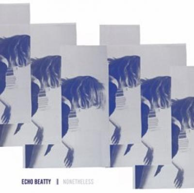 Echo Beatty - Nonetheless (LP)
