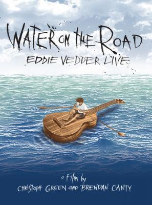 Vedder, Eddie - Water On The Road (DVD) (cover)