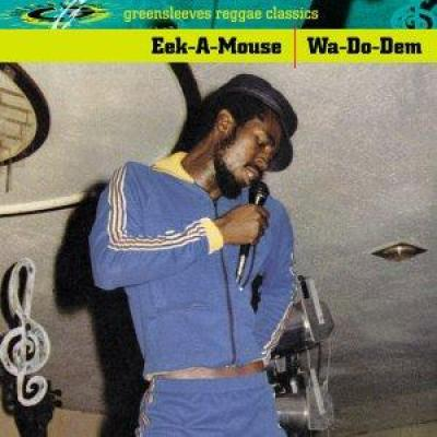 Eek-A-Mouse - Wa Do Dem (cover)