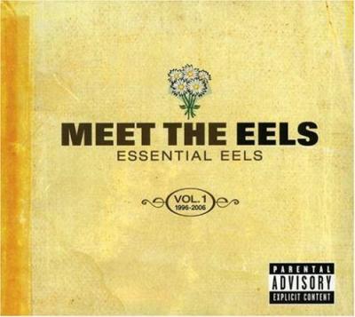 Eels - Essential Eels 1996-2006 (cover)