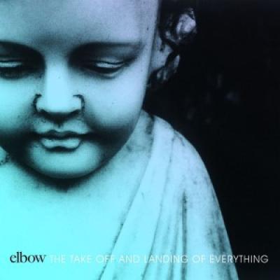Elbow - Take Off & Landing Of Everything