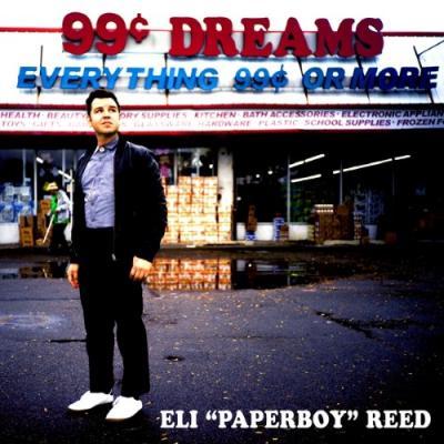 Eli Paperboy Reed - 99 Cent Dreams (CD+Download)