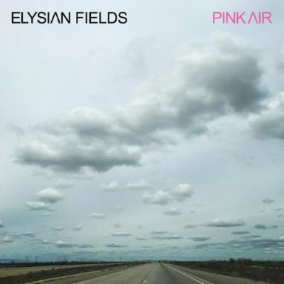 Elysian Fields - Pink Air (Pink Vinyl) (LP)