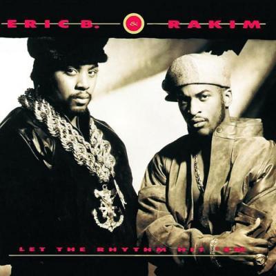 Eric B. & Rakim - Let the Rhythm Hit 'Em (2LP)