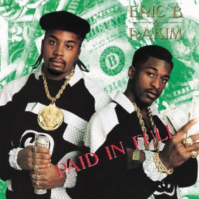 Eric B. & Rakim - Paid In Full (2LP)