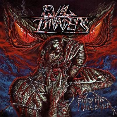 Evil Invaders - Feed Me Violence (LP)