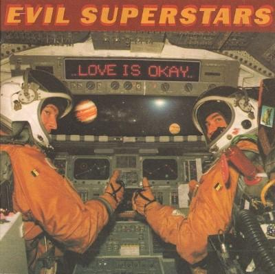 Evil Superstars - Love Is Okay