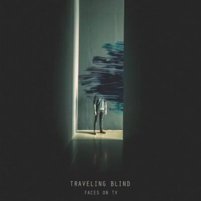 """Faces On TV - Traveling Blind (10"""")"""
