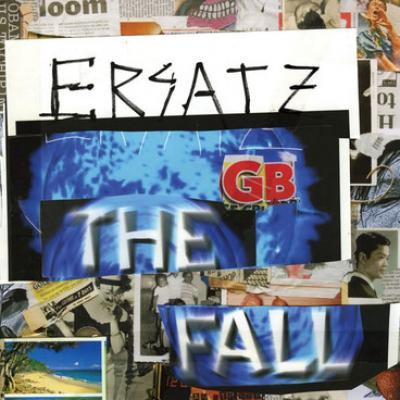Fall - Ersatz G.b. (cover)